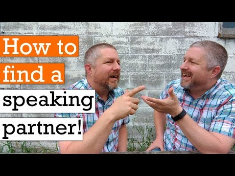Do You Need An English Speaking Partner? Here's How To Find One!