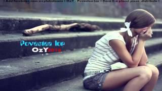 OzY - Povestea Lor (2016) Sad Story ► █▬█ █ ▀█▀