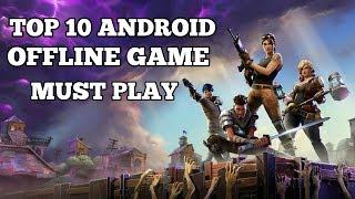 Top 10 Best OFFLINE Games for Android 2017! Must play Free   New  