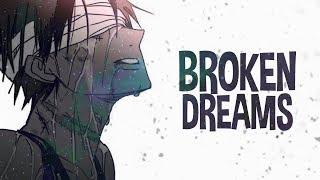 Nightcore - Broken Dreams (Lyrics)