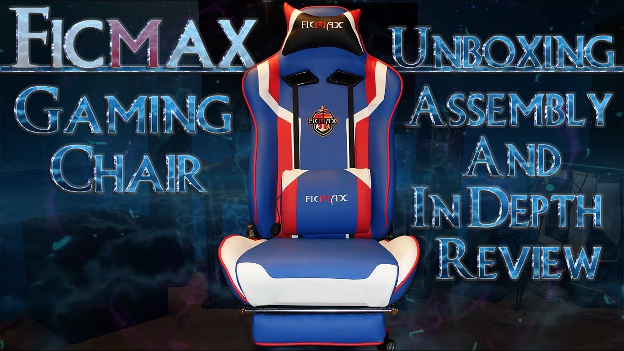 Ficmax Gaming Chair Unboxing Assembly In Depth Review
