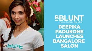 Bollywood Celebrity Deepika Padukone Launches BBLUNT Salon In Bangalore