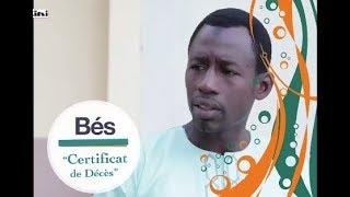 Série Bés - épisode 13 : Certificat de décés