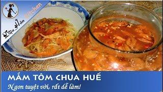 Mắm tôm chua Huế tự làm tại nhà ngon hết sảy 😍😋👍