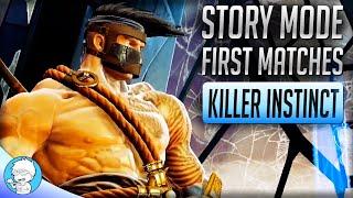 FIRST MATCHES - Story Mode Killer Instinct