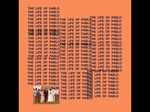 Famous lyrics Kanye West The Life of Pablo