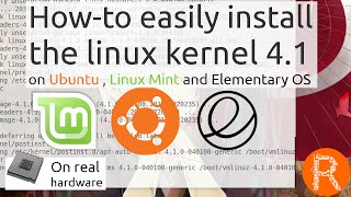 How to easily install  the linux kernel 4.1 on Ubuntu , Linux Mint and Elementary OS