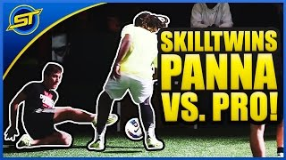 SkillTwins CRAZY Nutmeg/Panna Skill vs. Football Professional Player! ★
