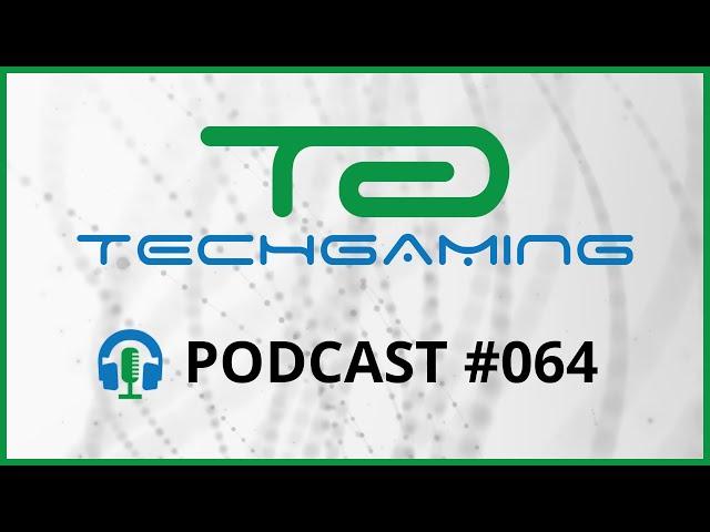 Malware in videogeheugen?! - TechGaming Podcast 64 - 2 september, 2021