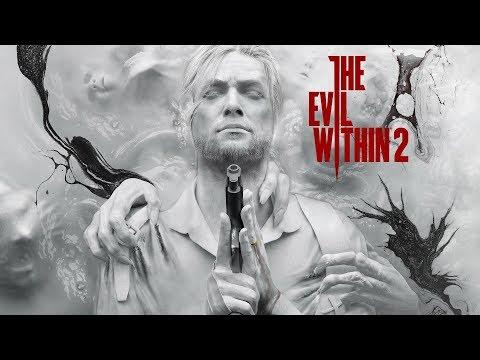 The Evil Within 2 - Вечерний/Ночной стрим ужасов на свежую новинку в жанре хоррор!