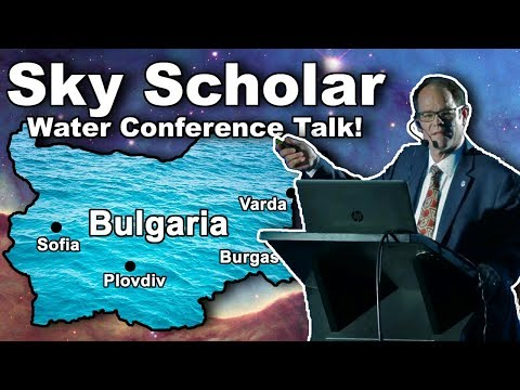 Water Conference in Bulgaria with Sky Scholar!