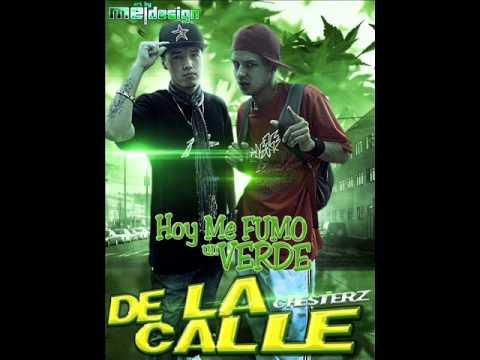 De La Calle - Hoy Me Fumo Un Verde | Noviembre 2011 | (Version Full)