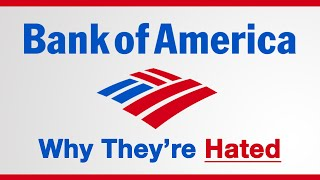 Bank of America - Why They're Hated