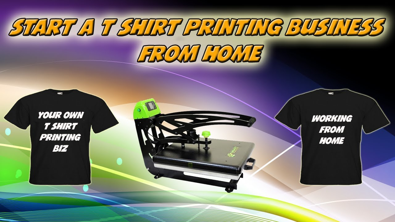 24218e6c3a9d Start A T Shirt Printing Business From Home - YouTube