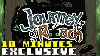 Journey of a Roach -- 10 minutes Exclusive Gameplay