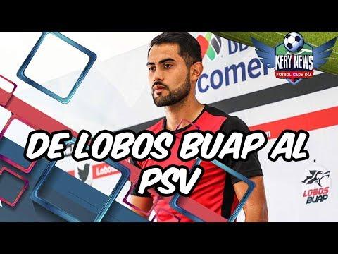 PSV QUIERE JOYA MEXICANA DE LOBOS | PIZARRO PUEDE IR A FRANCIA | DE LIGT QUIERE TITULARIDAD