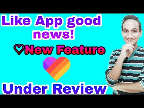 Under Review  | Like App New Feature  | Good News For Likers | Grow Fast On Like App Now | ❤❤❤❤