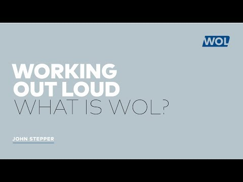 What is Working Out Loud?