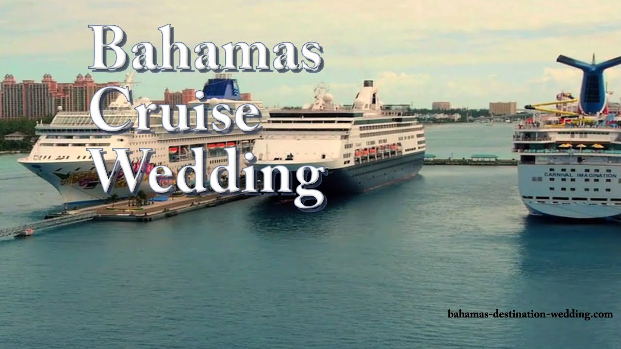 Bahamas Cruise Wedding Exclusive Packages You