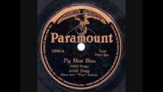 Pig Meat Blues - Ardell Bragg 1926