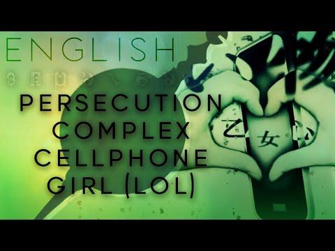 Persecution Complex Cellphone Girl (LOL) english ver.【Oktavia】 被害妄想携帯女子(笑)
