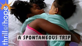 A SPONTANEOUS TRIP [FAMILY VLOGGERS, FAMILY VLOG CHANNEL, VLOG]