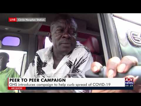 Peer To Peer Campaign: GHS introduces campaign to help curb spread of Covid-19 - AM Show (6-9-8-21)