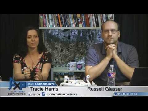 Atheist Experience 20.43 with Russell Glasser and Tracie Harris
