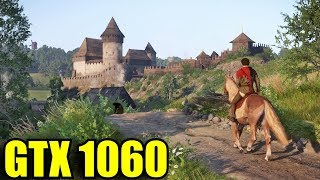Kingdom Come Deliverance GTX 1060 6GB | 1080p Ultra High - Very High - High | FRAME-RATE TEST
