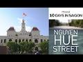 SAIGON DAY 8: Nguyen Hue Street