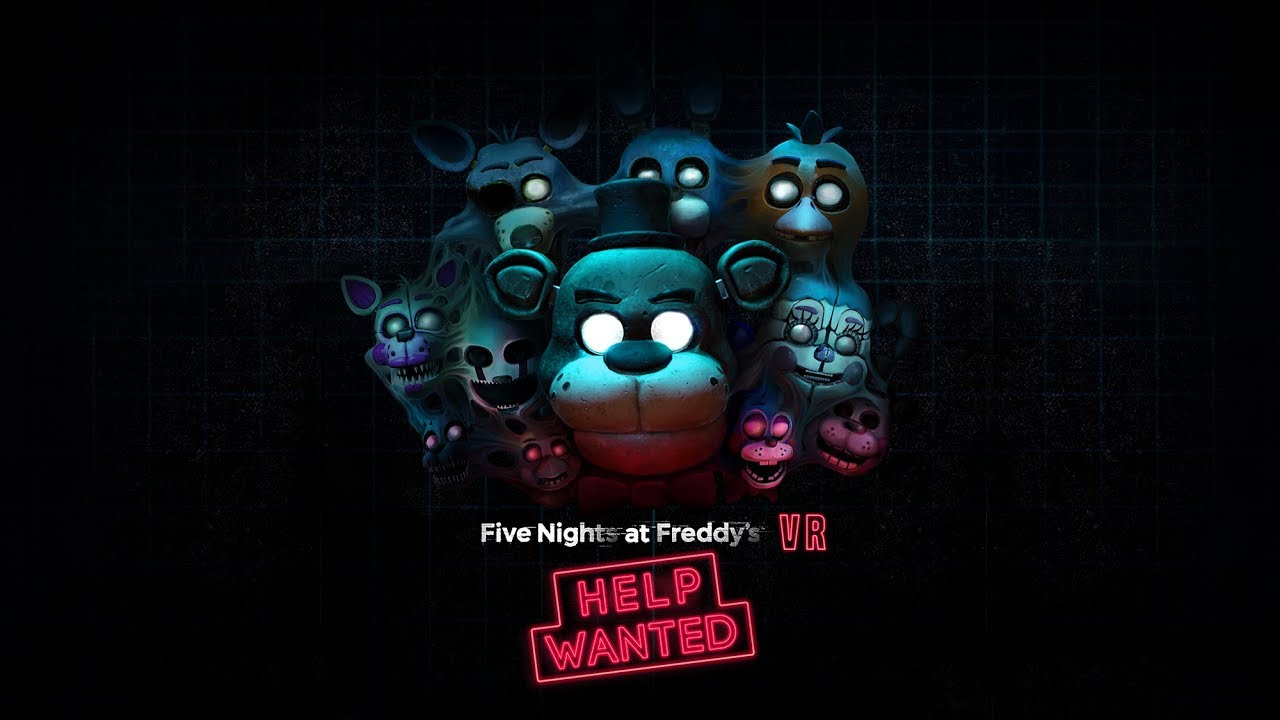 Five Nights at Freddy's VR: Help Wanted | Oculus Rift + Rift S