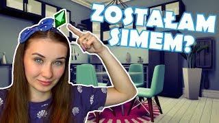 Simsy W Prawdziwym Życiu - Zostałam Simem?
