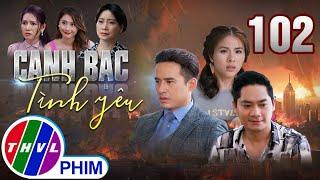 Canh bạc tình yêu - Tập cuối | Phim Tâm Lý Tình Cảm Việt Nam Mới Hay Nhất 2021