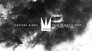 Video Capital Kings - This is Not a Test (feat tobyMac) [Capital Kings Remix] {Official Audio Video} download MP3, 3GP, MP4, WEBM, AVI, FLV Oktober 2017