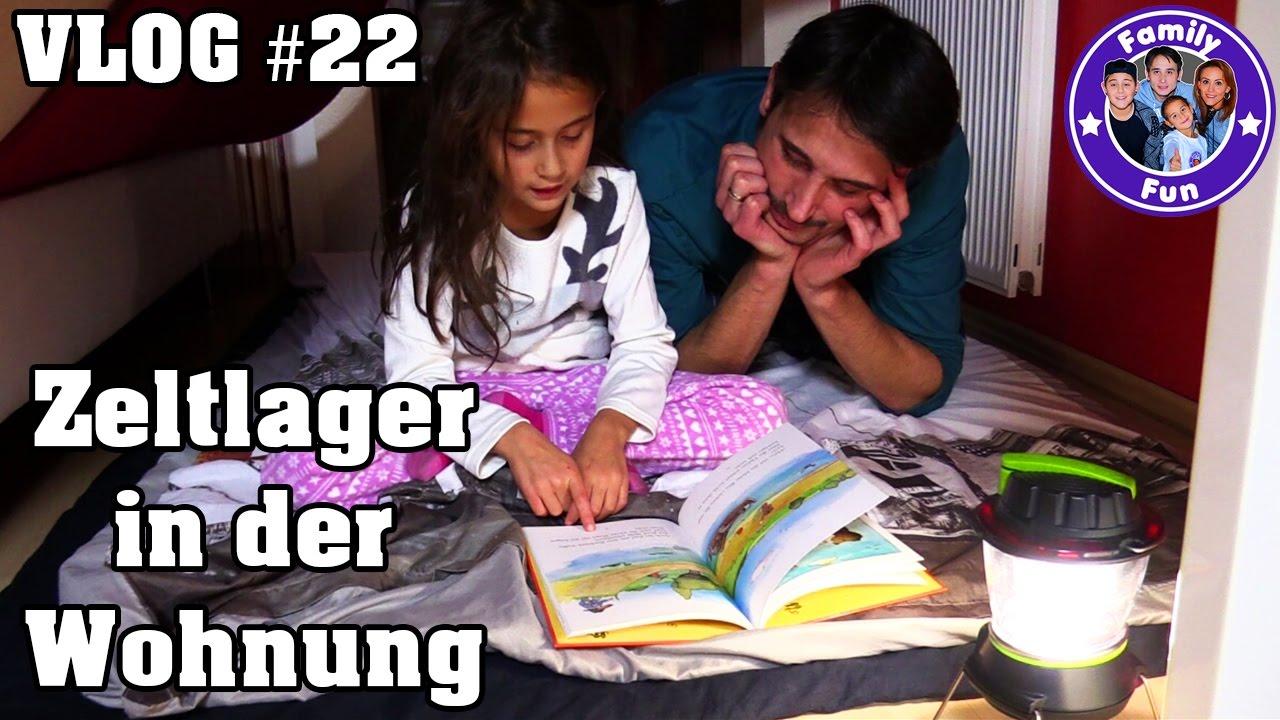 Campingurlaub Im Kinderzimmer Daily Vlog #22 Our Life
