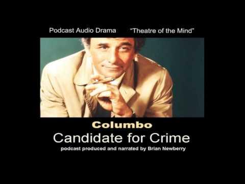 "AUDIO DRAMA - ""Columbo: Candidate for Crime"""