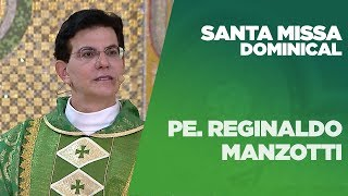 Santa Missa Dominical | Padre Reginaldo Manzotti | 04/08/2019 [CC]