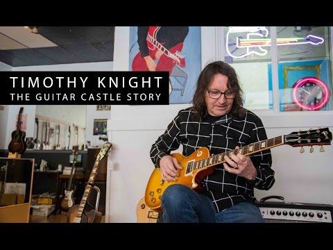 Timothy Knight - The Guitar Castle Story
