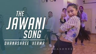 The Jawaani Song - Student Of The Year 2  | Dhanashree Verma
