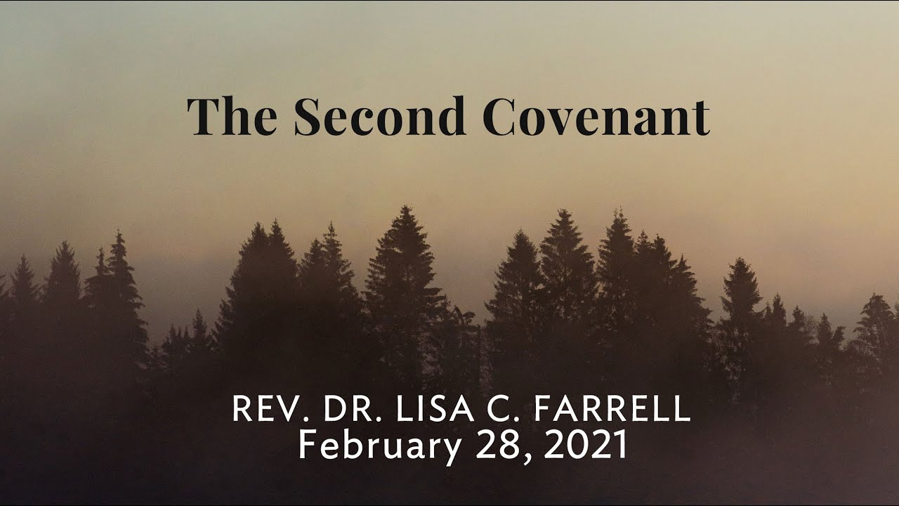 The Second Covenant   Feb  28