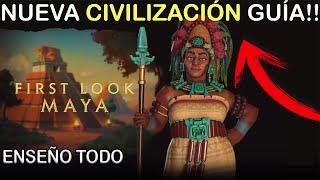 [ACTUALIZADO] MAYAS VISTAZO COMPLETO | CIVILIZATION 6 NUEVO DLC | ESPAÑOL