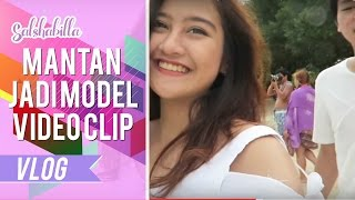 SALSHABILLA #VLOG - MANTAN JADI MODEL VIDEO CLIP (LOMBOK PART 3)
