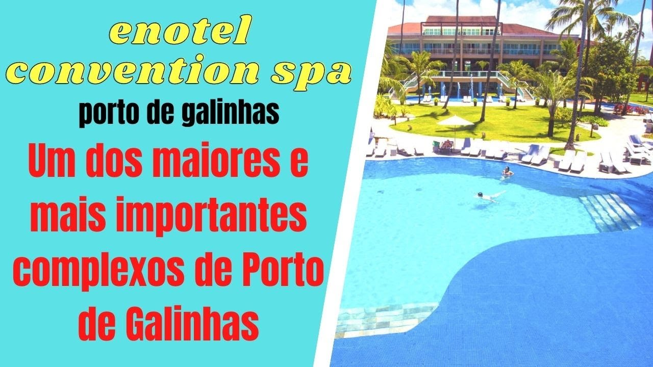 ENOTEL CONVENTION SPA PORTO DE GALINHAS