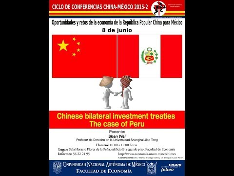 """Chinese bilateral investment treaties. The case of Peru"" Shen Wei"