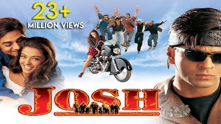 Repeat youtube video Josh | Full Hindi Movie | Shah Rukh Khan, Aishwarya Rai | Full HD 1080p
