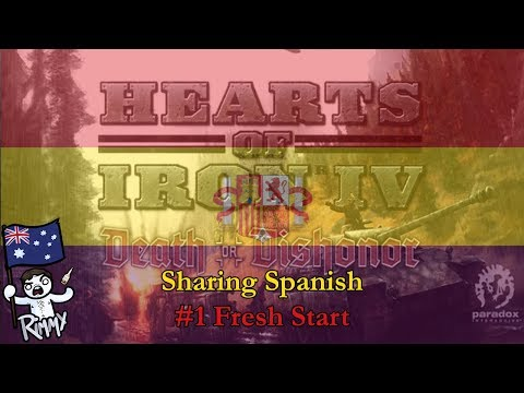 HOI4 Road to 56 - Sharing Spanish #1 - Fresh Start