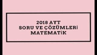 2018 AYT - SORU 17 - LİMİT / MATEMATİK SORU ÇÖZÜMLERİ VE KONU ANLATIMLARI