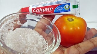 LOOK 10 Years YOUNGER Using TOOTHPASTE SUGAR TOMATO To Remove Darkness Tips | Skin Care Beauty Hacks