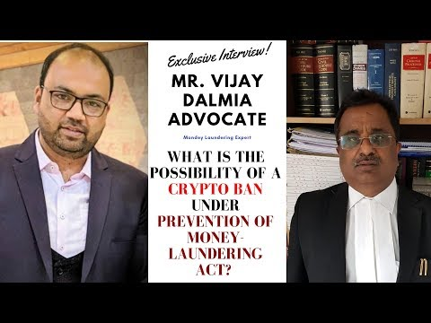 Exclusive Interview with Mr. Vijay Dalmia Advocate on Money Laundering/ FEMA and Cryptocurrency!