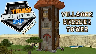 Finishing the villager breeder watch tower  Truly Bedrock S1E40